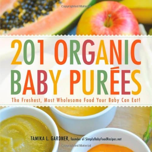 Get the 201 organic baby purees recipe book for a healthy baby forumfinder Images